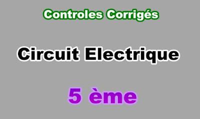 Controles Corrigés de Circuit Electrique 5eme en PDF