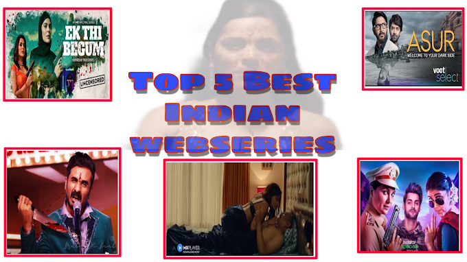 Top 5 best Indian webseries in 2020