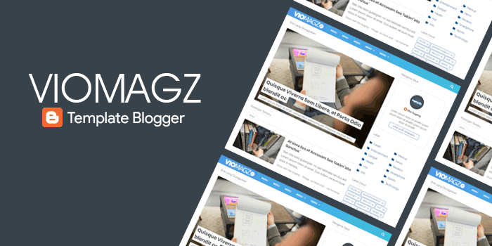 Viomagz 3.2.8 beta Original Responsive Blogger Template