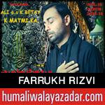 http://www.humaliwalayazadar.com/2015/11/farrukh-rizvi-nohay-2016.html