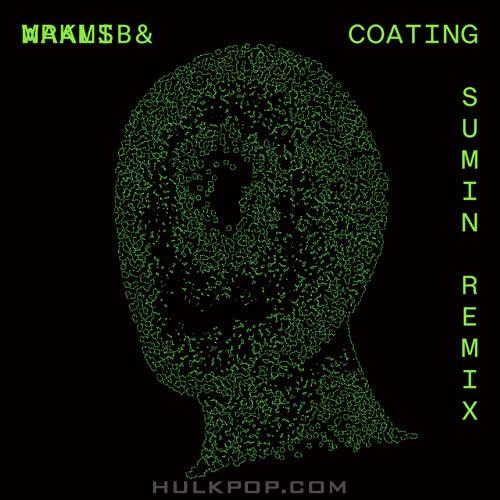 Maalib & WRKMS, SUMIN  – Coating (SUMIN Remix) – Single