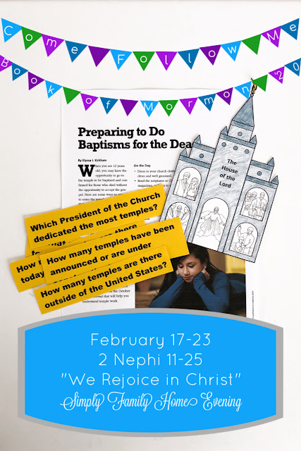 Come, Follow Me; Simply Family Home Evening FHE lessons: February 17-23 2 Nephi 11-25