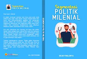 """""""Segmentasi Politik Milenial"""", Dicari Penulisnya!"""