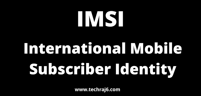 IMSI full form, What is the full form of IMSI