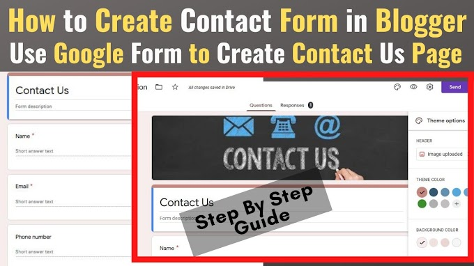 How to Create Contact Us Page Using Google Form in Blogger/Wordpress 2020?