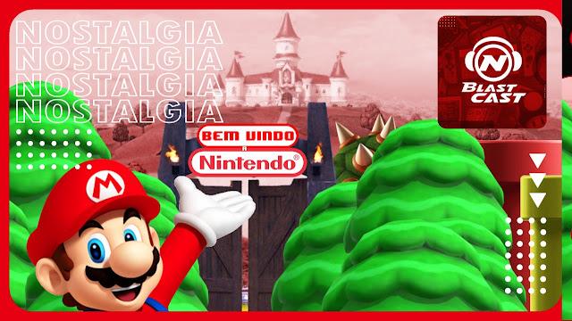 N-BlastCast #136 - Bem-vindo à Nintendo
