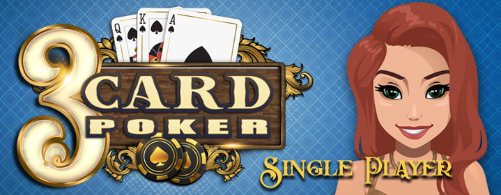 New Card Game: 3 Card Poker - Single Player