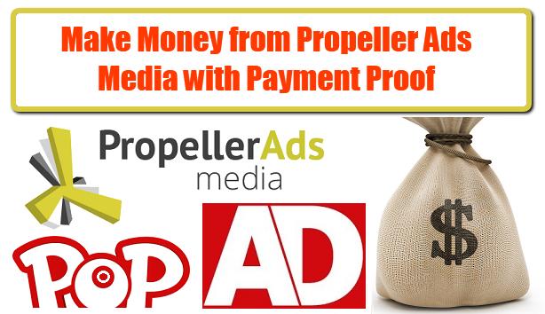 Earn Money from Propeller Ads Media