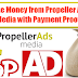 Earn Money from Propeller Ads Media with Payment Proof.