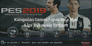 PES 2019 Mod Liga Indonesia Apk + Data Obb