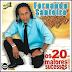 Fernando Santeiro - Os 20 Maiores Sucessos