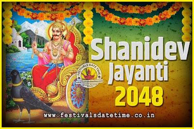 2048 Shani Jayanti Pooja Date and Time, 2048 Shani Jayanti Calendar
