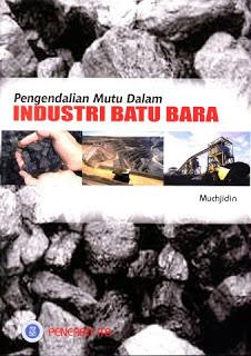 Pengendalian Mutu Dalam Industri Batu Bara