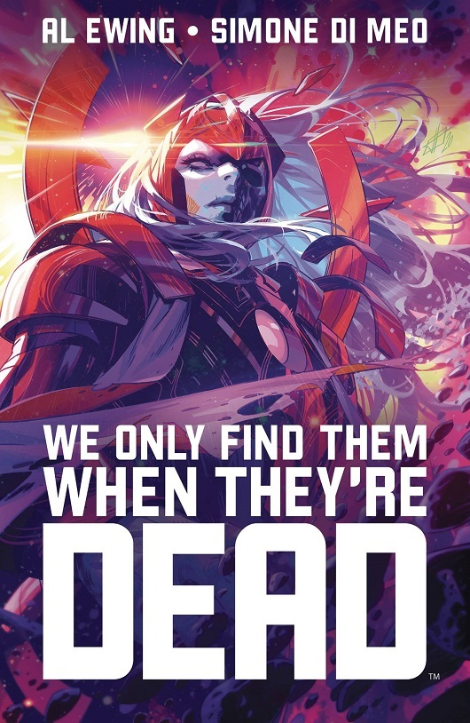 Cover of We Only Find Them When They're Dead TP