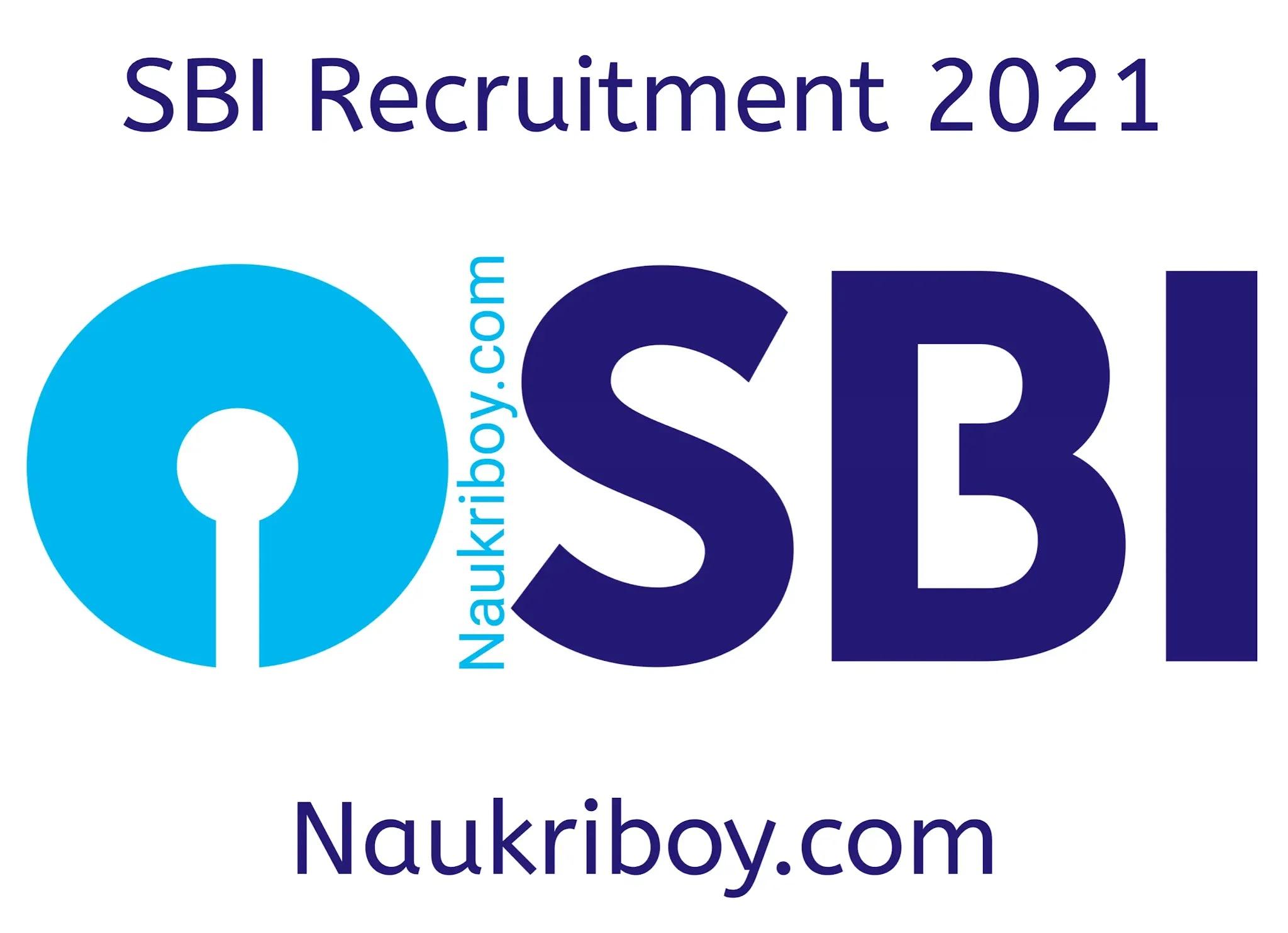 sbi 2021 sbi bank recruitment 2021 sbi bank bharti 2021 bank jobs 2021 letest bank job 2021 naukriboy.com