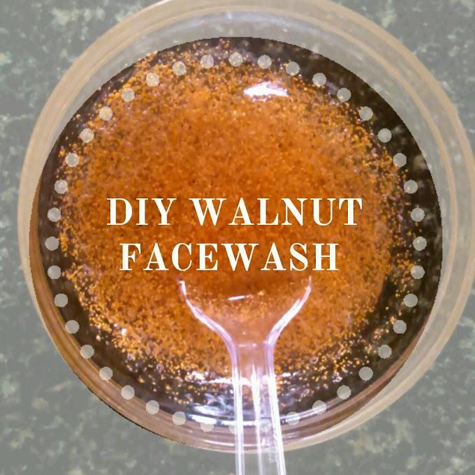 DIY walnut facewash + Review