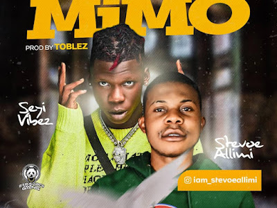 DOWNLOAD MP3: Stevoe Allimi Ft. Seyi Vibez – Baba Mimo