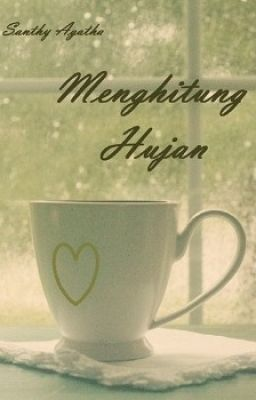 Santhy Agatha - Menghitung Hujan