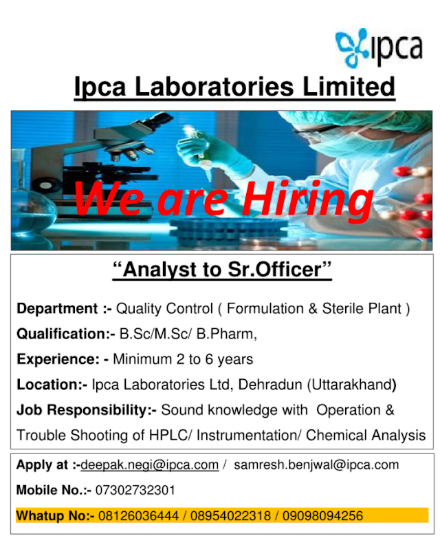 IPCA Labs   Hiring for Multiple Positions in QC   Send CV