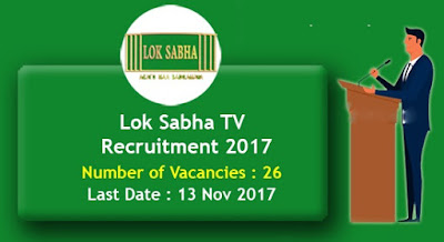 Lok Sabha TV Recruitment for 25 Assistant Producer, Video Editor, Anchor & Other Vacancies