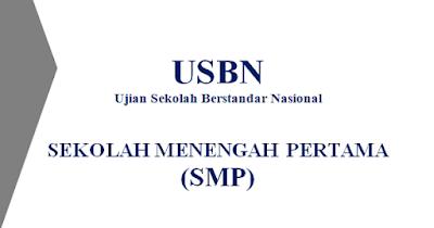 Contoh dan Prediksi Soal USBN SMP 2019 & Kunci Jawaban