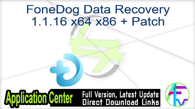 FoneDog Data Recovery 1.1.16 x64 x86 + Patch