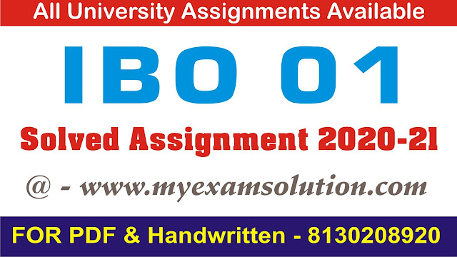 IBO 01 Solved Assignment 2020-21
