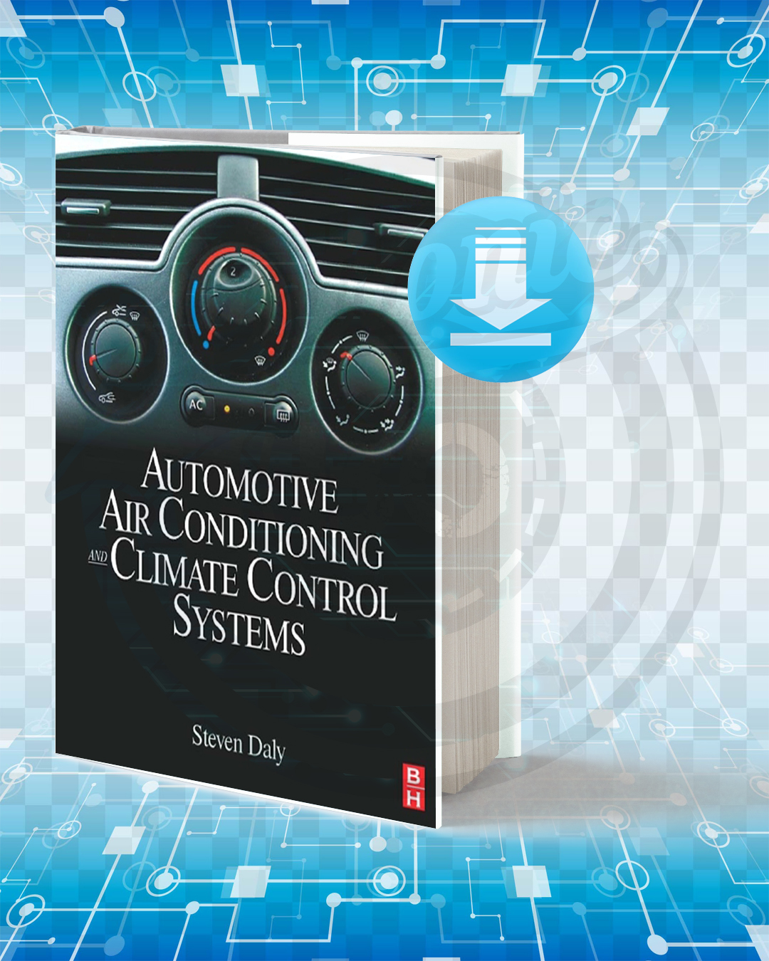 Free Book Automotive Air Conditioning and Climate Control Systems pdf.