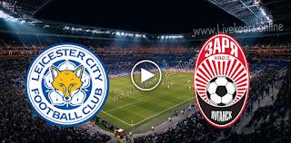 مشاهدة مباراة ليستر سيتي وزوريا لوغانسك بث مباشر بتاريخ 22-10-2020 في الدوري الأوروبي