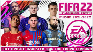 Download FTS MOD FIFA 22 Android Best Graphics 4K Full Update Transfer Eropa & New Kits 2021/22