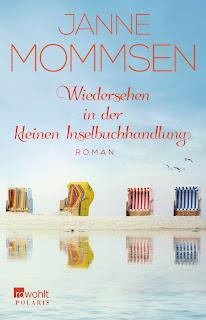 Wiedersehen in der kleinen Inselbuchhandlung ; Janne Mommsen ; Rowohlt Verlag