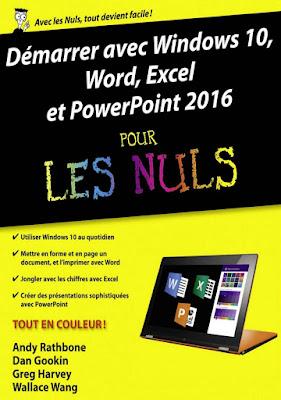 Démarrer avec Windows 10, Word, Excel et Powerpoint 2016 pour les Nuls