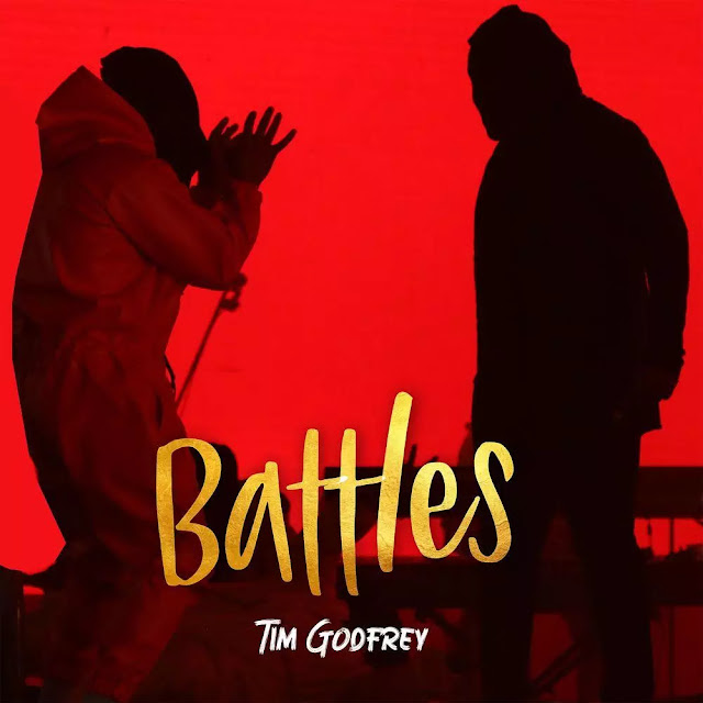 Audio + Video: Tim Godfrey – Battles