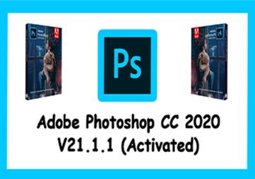Adobe Photoshop CC 2020 V21.1.1 ( Activated )