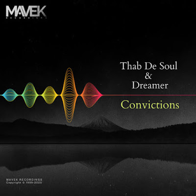 Thab De Soul & Dreamer - Convictions [Mavek Recordings]