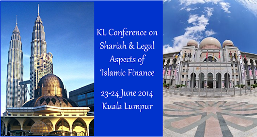 KL Conference on Shariah & Legal Aspects of Islamic Finance 2014