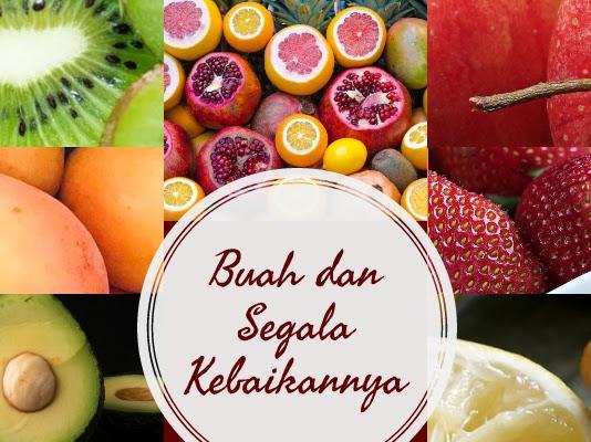 Cara Memilih Buah-buahan dengan Kualitas Terbaik