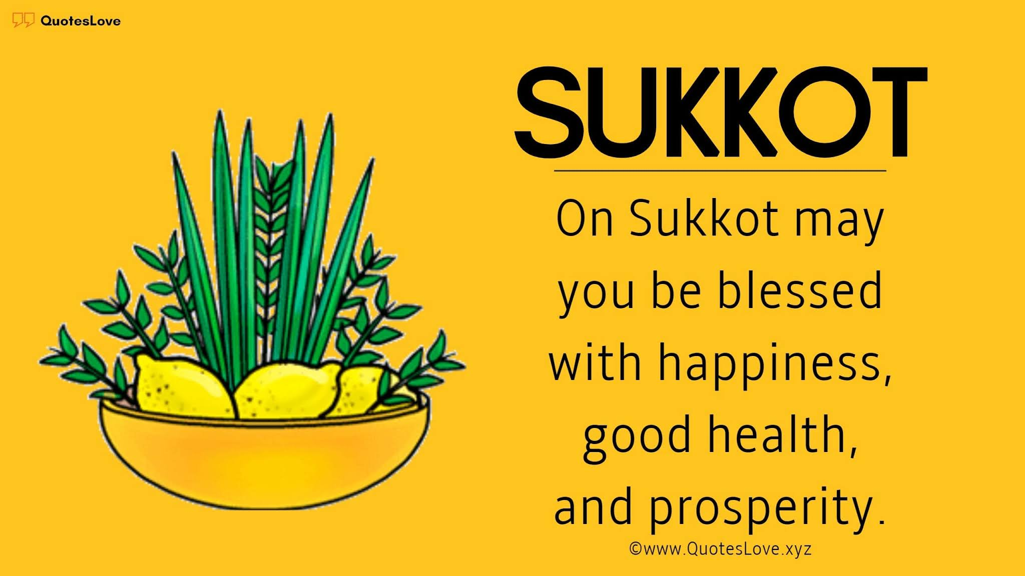 Sukkot Wishes, Quotes, Sayings, Greetings, Messages, Meaning, Images, Pictures, Posters