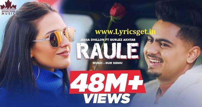 Raule Song Lyrics - Jassa Dhillon 2021