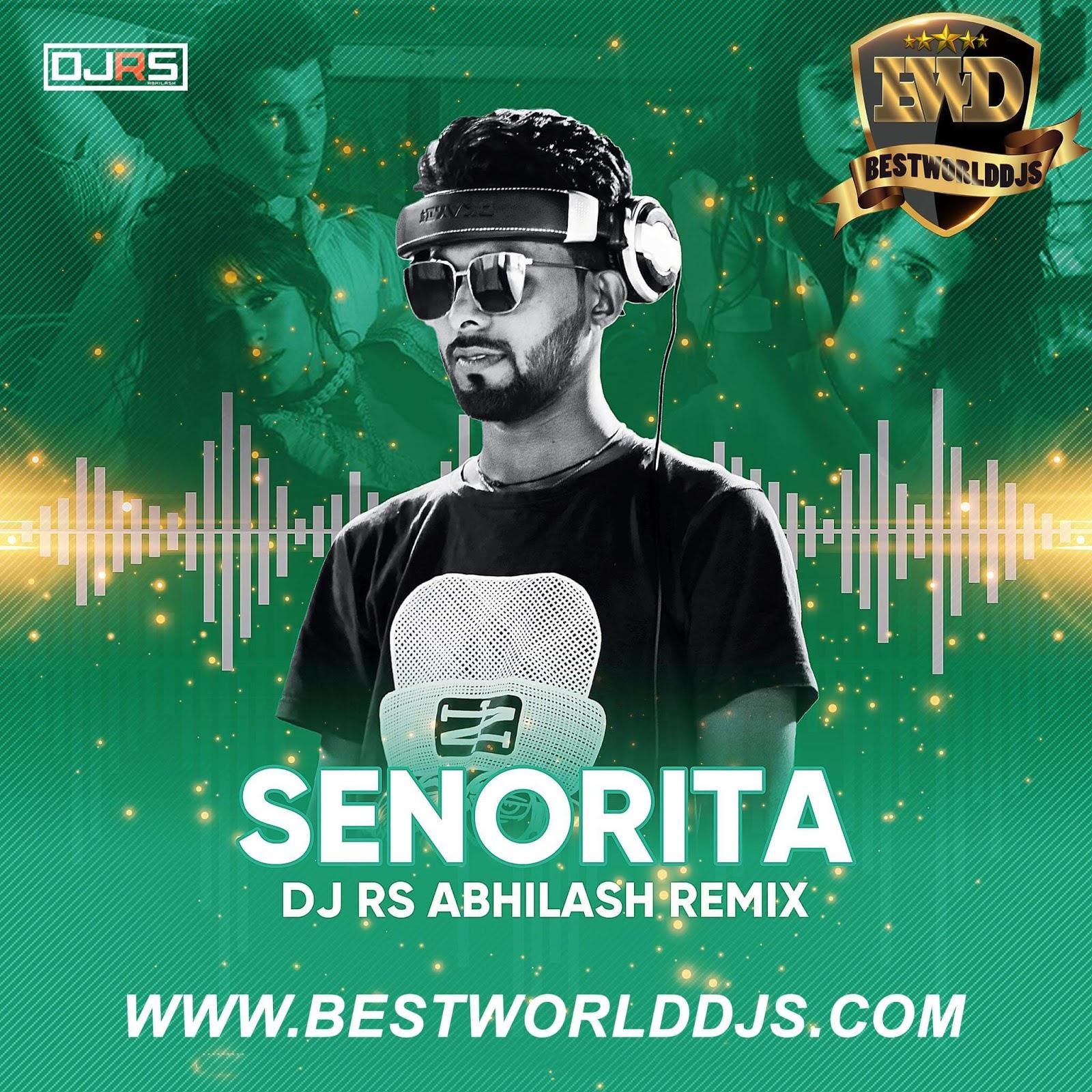 Senorita (Remix) - DJ RS Abhilash