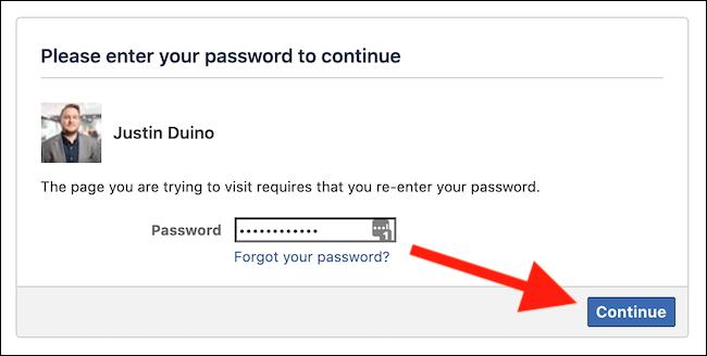 """أدخل كلمة مرور Facebook ثم انقر فوق الزر """"متابعة"""""""