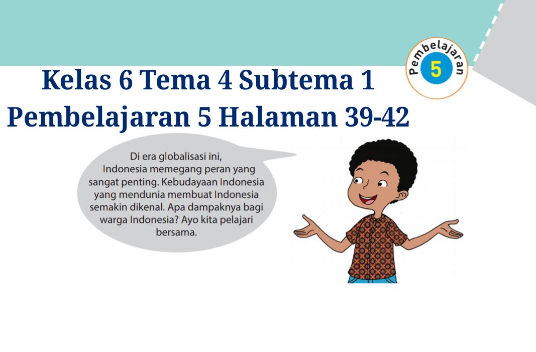 Kunci Jawaban Buku Tematik Tema 4 Kelas 6 Halaman 39 40 41 42 Koesrow