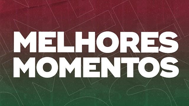 FluTV - Melhores Momentos - Fluminense 1 x 0 Botafogo - Campeonato Carioca 2021