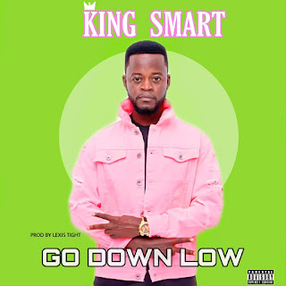 King Smart - Go Down Low ( Prod. By Lexis Tight- Audio MP3)