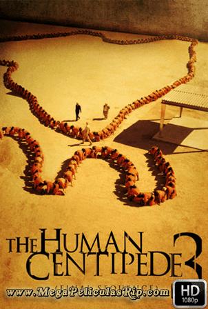 El Ciempies Humano 3 [1080p] [Ingles Subtitulado] [MEGA]