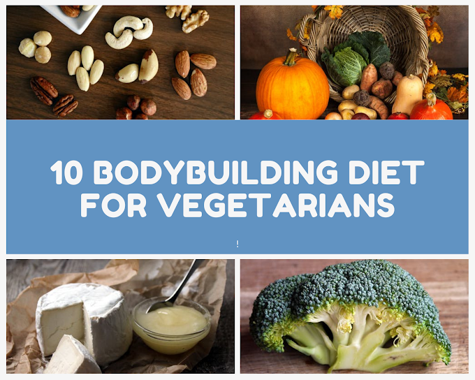 10 bodybuilding diet for vegetarians