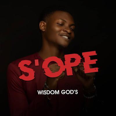 Wisdom God's - S'ope