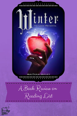 Winter by Marissa Meyer a Book Review on Reading List   #TheLunarChronicles #TeenLit