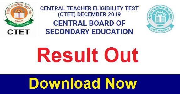 Central Teacher Eligibility Test, CBSE CTET Result 2019