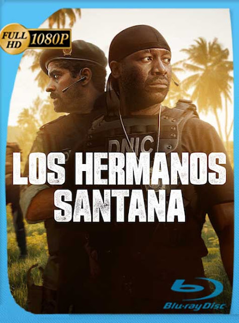 Los Hermanos Santana (2020) HD [1080p] Latino [GoogleDrive] SilvestreHD